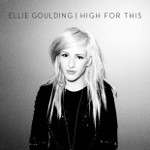 High for This cover by Ellie Goulding